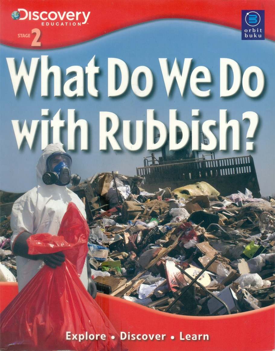 What do we do with rubbish?